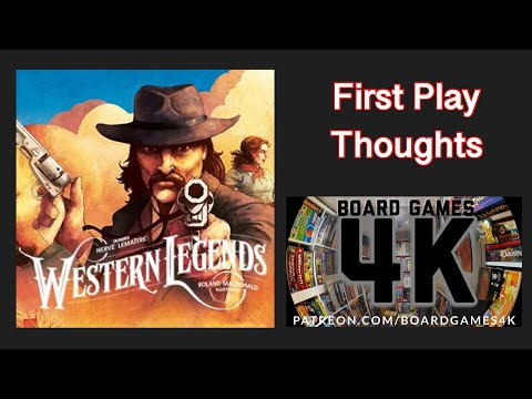 Western Legends - First Play Thoughts