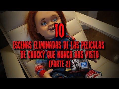 10 ESCENAS ELIMINADAS en peliculas CHUCKY que NUNCA has VISTO (PARTE 2)