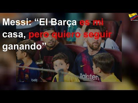 """Messi: """"El Barça es mi casa, pero quiero seguir ganando"""""""