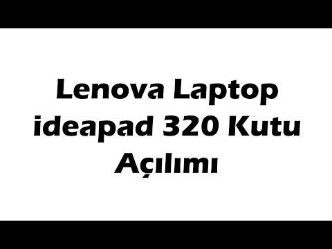 Lenova Laptop ideapad 320 Kutu Açılımı