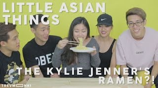 Little Asian Things ASIANS TRY THE KYLIE JENNERS RAMEN