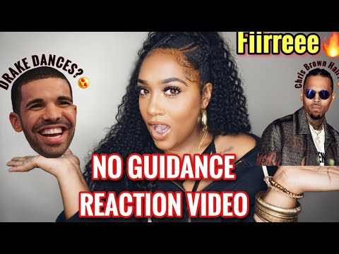 Chris Brown - No Guidance ft. Drake ( REACTION VIDEO )