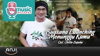 Anji Suasana Launching Menunggu Kamu Ost Jelita Sejuba