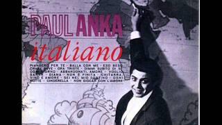 Paul Anka -Abbandonati Amore (Put Your Head On My Shoulder)
