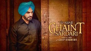 Ghaint Sardari  Jagdeep Randhawa
