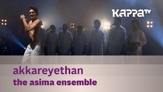 Akkareyethan – The Asima Ensemble