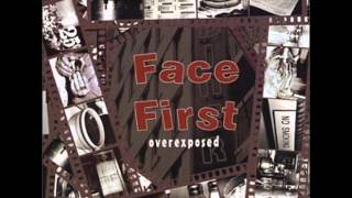 Face First - One For The Road