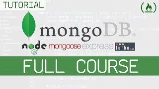 MongoDB Full Tutorial w/ Node.js, Express, & Mongoose