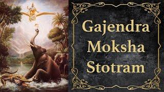 Gajendra Moksha Stotram - GAJENDRA