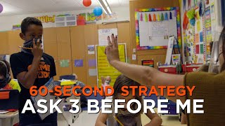 60-Second Strategy: Ask 3 Before Me