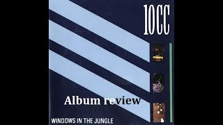 10cc - Windows in the Jungle - album review