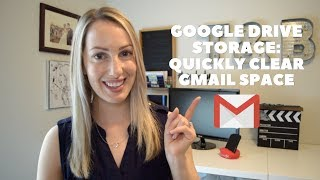 Gmail Tips: How To Clear Gmail Space For More Google Drive Storage