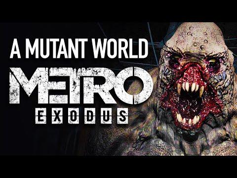 The Mutant World of Metro Exodus