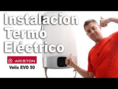 Instalar termo eléctrico | Ariston Velis EVO 50 | Guía de instalacíon paso a paso.