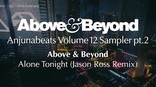 Above & Beyond - Alone Tonight (Jason Ross Remix)