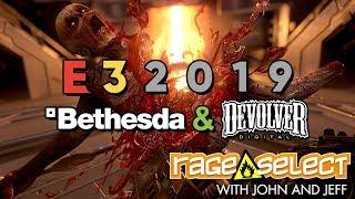 Rage Select E3 2019 Recap - Bethesda and Devolver Digital