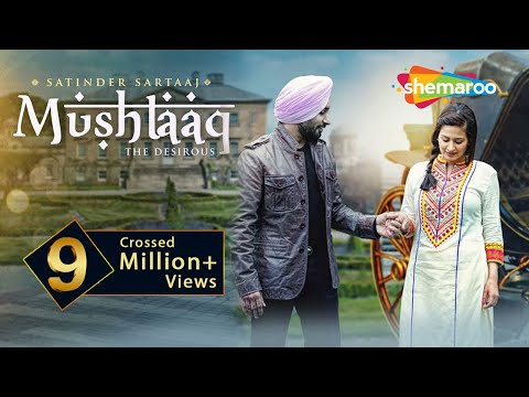 New Punjabi Songs  | Satinder Sartaaj | Mushtaaq | Jatinder Shah | Latest Punjabi Songs
