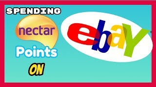Linking your Nectar Card to Ebay and how to spend your Nectar points