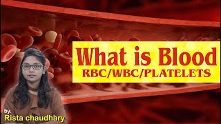 What Is Blood? | RBC/WBC/PLATELETS - Complete Lecture By: Rista Mam I Biology For SSC/CGL
