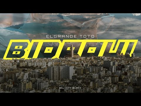 ElGrandeToto - Bidaoui