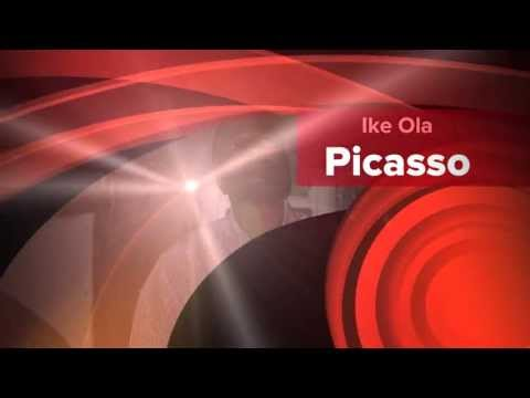 Picasso Baby.......Ike Ola.... freestyle