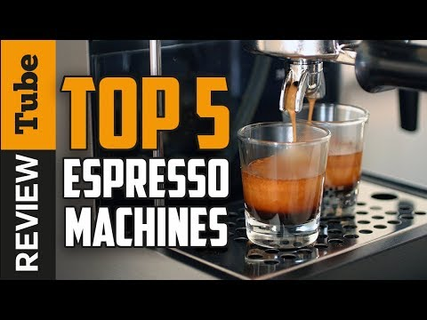✅Espresso machine: The best Espresso machines 2018 (Buying Guide)