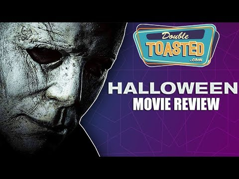 HALLOWEEN 2018 MOVIE REVIEW - Double Toasted Reviews