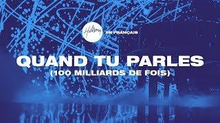 Quand Tu parles (100 milliards de fois) |Hillsong En Français