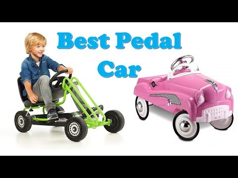 Top 10 Best Pedal Cars 2018