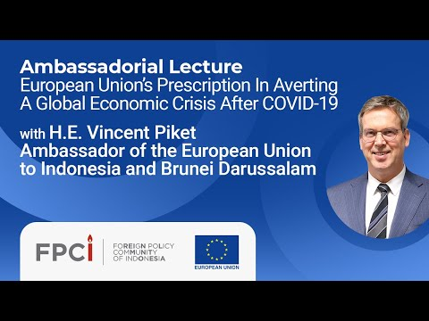FPCI Ambassadorial Lecture with H.E. Vincent Piket (25 June 2020)