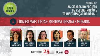 #aovivo | Cidades debate reforma urbana e moradia | NAPP Cidades