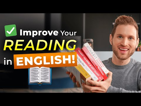 4 Simple Tips to Improve Your Reading In English While Having Fun