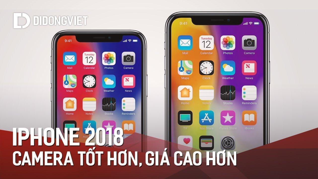 Tiếp tục rò rỉ thông tin về iPhone 2018: Camera tốt hơn, giá cao hơn