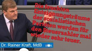 Rainer Kraft über sozialistische Enteignungsträume und ruinierte Energieversorgung.