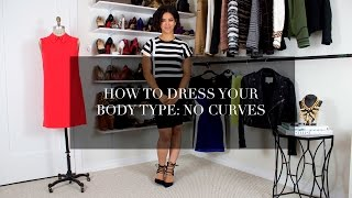 How to Dress Your Body Type: No Curves