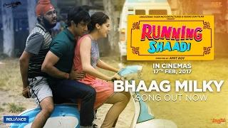 Bhaag Milky (Running Shaadi)  Sonu Kakkar