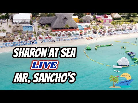 LIVE FROM MR. SANCHO'S IN COZUMEL, MEXICO | SHARON AT SEA GROUP CRUISE