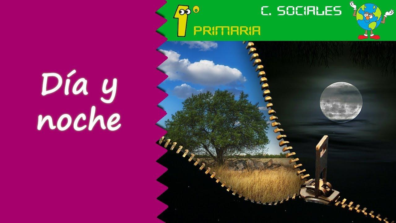 Ciencias Sociales. 1º Primaria. Tema 7: El día y la noche