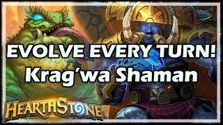 EVOLVE EVERY TURN! Krag'wa Shaman - Rastakhan's Rumble Hearthstone