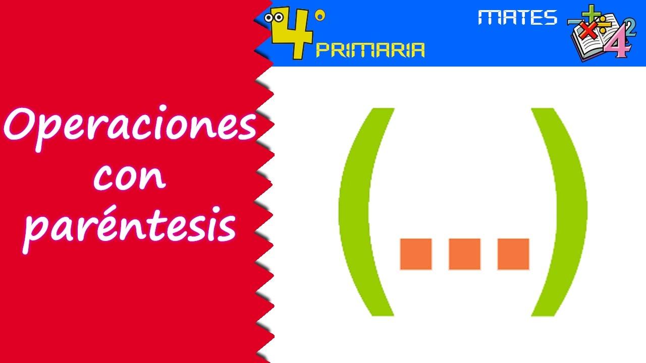 Matemáticas. 4º Primaria. Tema 1. Operaciones con paréntesis