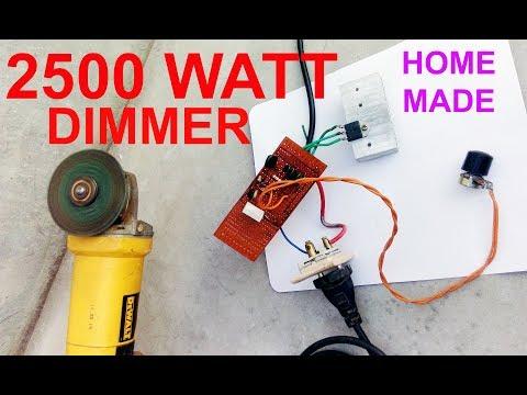 2500 Watt Dimmer | Regulator Home made DIY