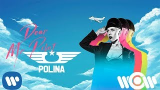 Polina - Dear Mr Pilot | Official Lyric Video
