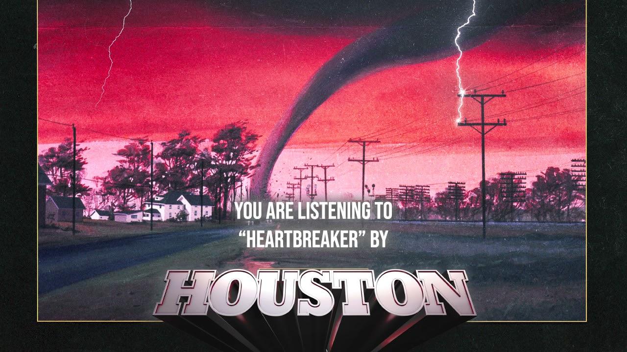 Houston - Heartbreaker