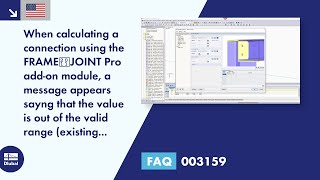 FAQ 003159 | When calculating a connection using the FRAME‑JOINT Pro add-on module, a message appears sayng that the value is out of the valid range (existing value: 160, minimum value 200). What does this message mean?