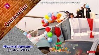 Qaracalar Novruz Şənliyi 2017