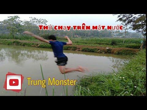 Thử thách chay trên mặt nước  Trung Monster
