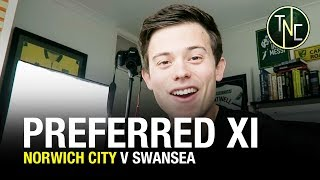 """NORWICH V SWANSEA - """"WE'RE JUST SO GOOD"""" - MATCH PREVIEW"""