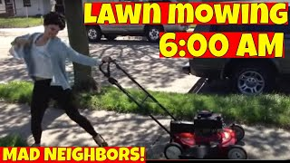 How early is too early to MOW YOUR LAWN in the morning and weekends