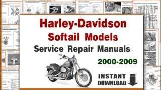 Harley-Davidson Softail Models Service Repair Manuals 2000-2009 PDF