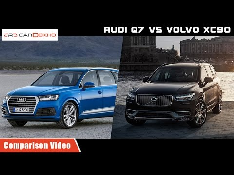 Volvo XC 90 vs Audi Q 7 | Comparison Video | CarDekho.com